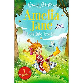 Amelia Jane Gets into Trouble by Enid Blyton - 9781405293259 Book