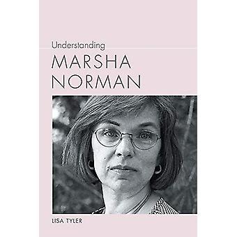 Understanding Marsha Norman by Lisa Tyler - 9781643360027 Book