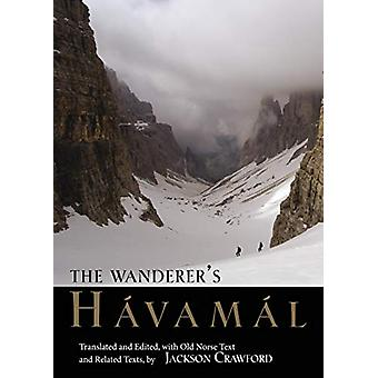 The Wanderer's Havamal by Jackson Crawford - 9781624668425 Book