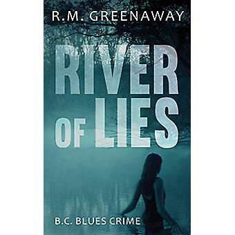 River of Lies by R.M. Greenaway - 9781459741539 Book