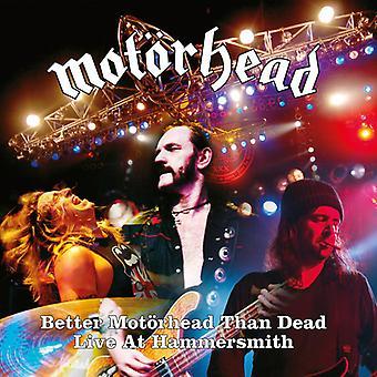 Better Motorhead Than Dead (Live At Hammersmith) [CD] USA import