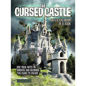 The Cursed Castle An Escape Room in a Book by Tracosas & L.J.