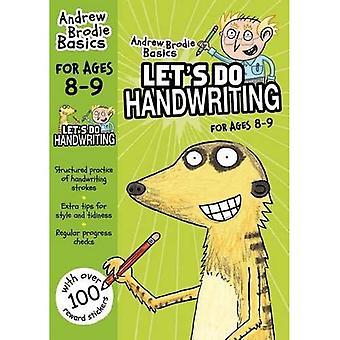 Let's do Handwriting 8-9 (Andrew Brodie Basics)