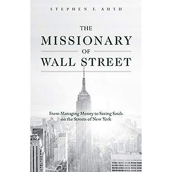 Wall Streetin lähetyssaarnaaja: Rahan hallinnasta sielujen pelastamiseen New Yorkin kaduilla