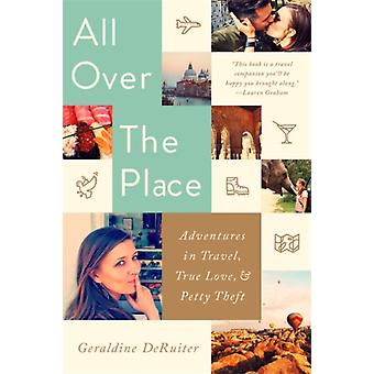 All Over the Place by DeRuiter & Geraldine