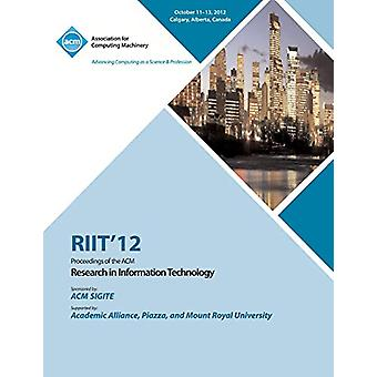 Riit 12 Proceedings of the ACM Research in Information Technology by