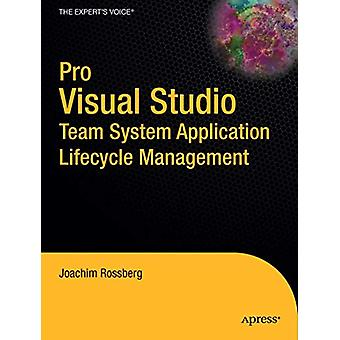 Pro Visual Studio Team System Application Lifecycle Management by Joa