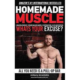 Homemade Muscle - All You Need Is a Pull Up Bar (Motivational Bodyweig