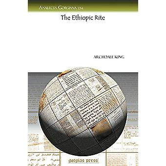 The Ethiopic Rite by Archdale A. King - 9781607240976 Book