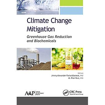 Climate Change Mitigation by Edited by Jimmy Alexander Faria Albanese & Edited by M Pilar Ruiz