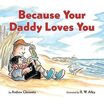 Parce que votre papa vous aime Board Book