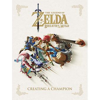 Legend Of Zelda The Breath Of The Wild  Creating A Champion by Nintendo