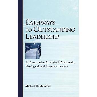 Wege zu herausragender Führung