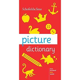 Picture Dictionary by Schofield & Sims - 9780721711317 Book