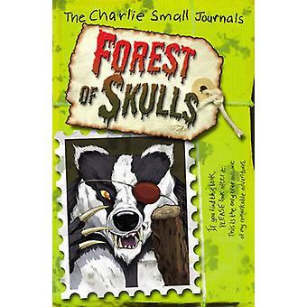 Charlie små - skogen av hodeskaller av Charlie små - 9781782953210 bok