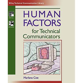 Human Factors for Technical Communicators by Marlana Coe - 9780471035