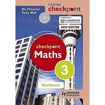 ケンブリッジ チェックポイント数学ワークブック 3 - ブック 3 Ric ピメンテル - T