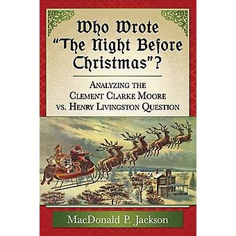 Who Wrote the Night Before Christmas? - Analyzing the Clement Clarke M
