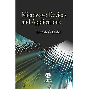 Mikrovågsugn-enheter och applikationer av Dinesh C. Dube - 9781842656044