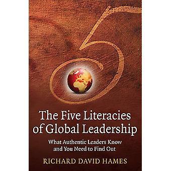 Die fünf Literalitäten der globalen Führung - was authentische Führung weiß