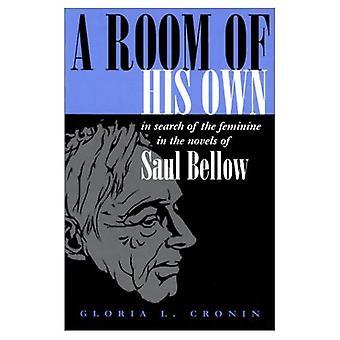 Pokój z własną: w poszukiwaniu kobiece w powieści Saul Bellow (tradycji judaistycznej w literaturze, muzyce...