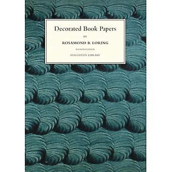 Buch Papier dekoriert: Wird Rechenschaft über ihre Entwürfe und Moden (Houghton Bibliothek Publikationen)