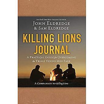 Journal de mise à mort de Lions: Un Guide pratique pour surmonter le visage de jeunes hommes d'essais