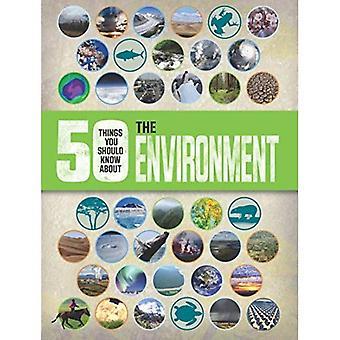 50 que vous devriez savoir sur: l'environnement (50 choses vous devriez savoir Abt)