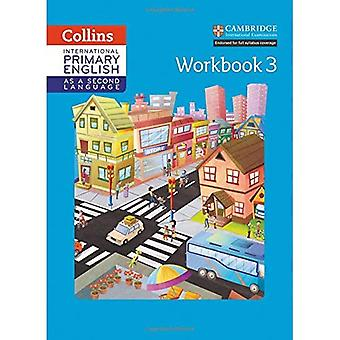 Kansainvälinen ensisijainen Englanti toinen kieli-työkirjana vaihe 3 (Collins Cambridge kansainvälinen ensisijainen Englanti toisena kielenä) (Collins Cambridge kansainvälinen ensisijainen Englanti toisena kielenä)