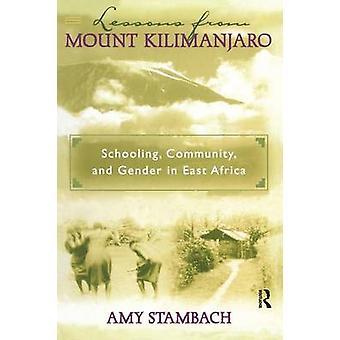 Leçons du Mont Kilimandjaro par Amy Stambach