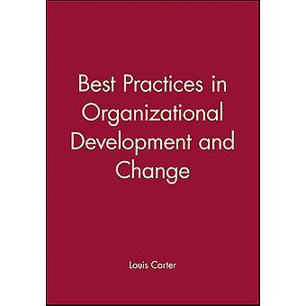 Best Practices in Organiz.Devl by Carter