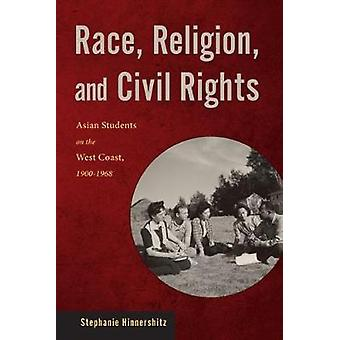 Rasreligie en burgerrechten door Stephanie Hinnershitz