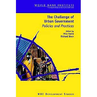 The Challenge of Urban Government Policies and Practices by Freire & Mila