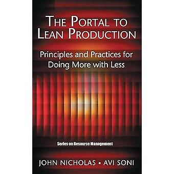 The Portal to Lean Production Principles and Practices for Doing More with Less by Nicholas & John