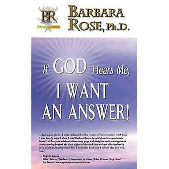 If God Hears Me I Want an Answer by ROSE & BARBARA