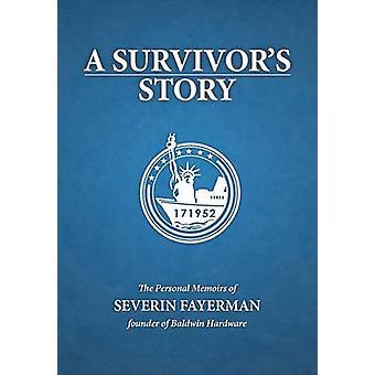 A Survivors Story by Fayerman & Severin