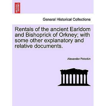 いくつかの他の説明と相対文書とオークニーの古代 Earldom と Bishoprick のレンタル。バイ Peterkin & アレクサンダー