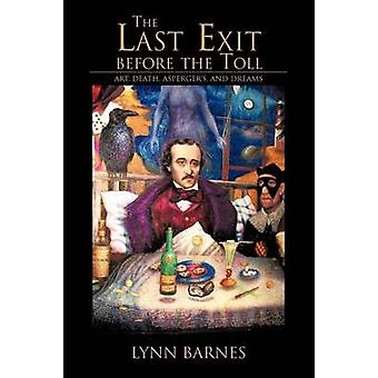 La última salida antes del peaje arte muerte Aspergers y sueños por Barnes y Lynn
