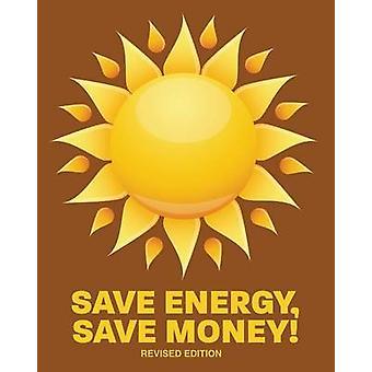 Sparen Sie Energie sparen Geld überarbeitete Ausgabe von US Community Services Administration