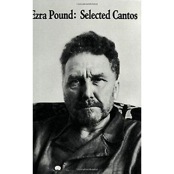 Selected Cantos by Ezra Pound - 9780811201605 Book