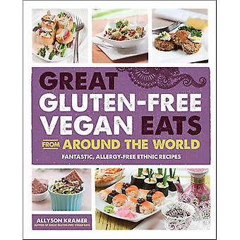 Great Gluten-Free Vegan Eats From Around the World - Fantastic - Aller