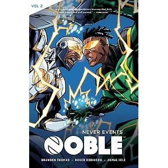 Noble Vol. 2 - Never Events by Brandon Thomas - 9781941302743 Book