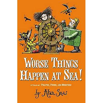 Worse Things Happen at Sea! - A Tale of Pirates - Poison - and Monster