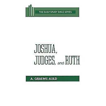 Joshua Judges and Ruth by Auld & A. Graeme