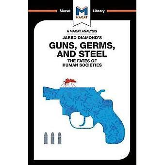Guns Germs  Steel by Riley Quinn