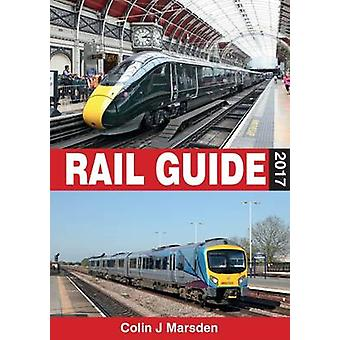 ABC Rail Guide 2017 by Colin Marsden - 9780711038561 Book