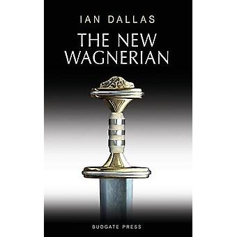The New Wagnerian by Dallas & Ian