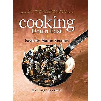 Cooking Down East Favorite Maine Recipes 2nd Edition by Kelly & Melissa