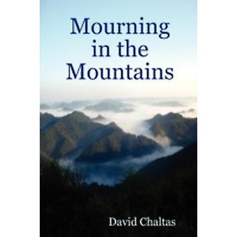Trauer in den Bergen von Chaltas & David