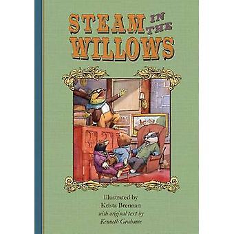 Steam in the Willows Premium Colour Edition by Brennan & Krista